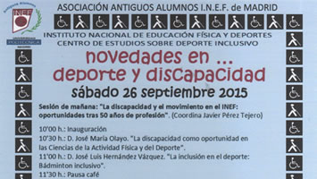 Asistencia a las jornadas de novedades en deporte y discapacidad en el INEF de Madrid.